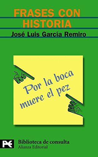 9788420655734: Frases con historia (El Libro De Bolsillo - Bibliotecas Temáticas - Biblioteca De Consulta)
