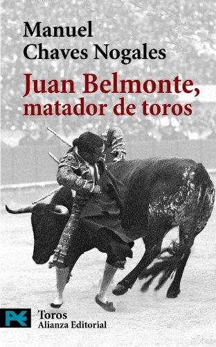9788420655802: Juan Belmonte, matador de toros (Libro de bolsillo ) (Spanish Edition)