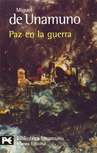 9788420655963: 99: Paz En La Guerra / Peace in War (Biblioteca de Autor / Author Library) (Spanish Edition)