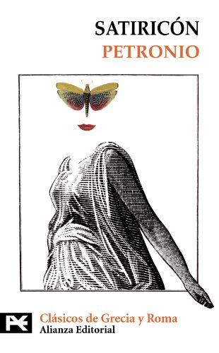 9788420655970: Satiricon / Satyricon (Biblioteca Tematica / Thematic Library) (Spanish Edition)