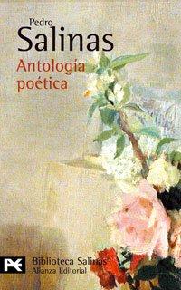 9788420656113: Antología poética (El Libro De Bolsillo - Bibliotecas De Autor - Biblioteca Salinas)