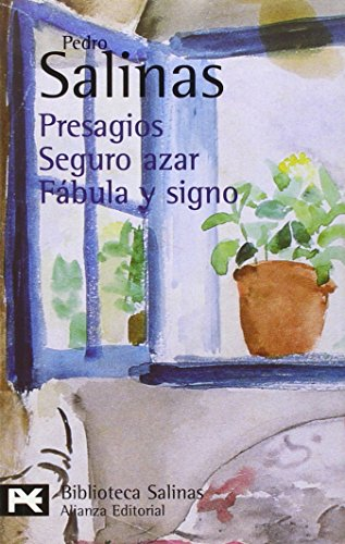 PRESAGIOS / SEGURO AZAR / FÁBULA Y: Salinas, Pedro