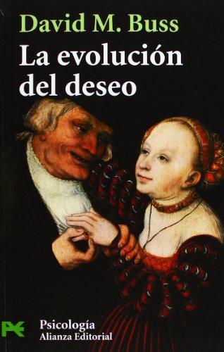 9788420656472: La evolución del deseo: Estrategias del emparejamiento humano (El Libro De Bolsillo - Ciencias Sociales)