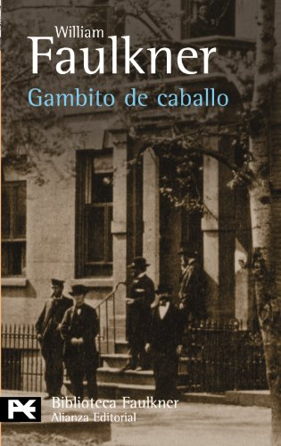 GAMBITO DE CABALLO.: William Faulkner; Lucrecia