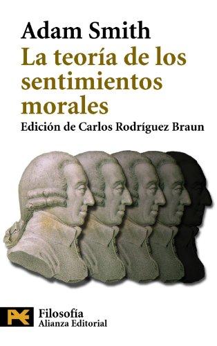 9788420656649: La Teoria De Los Sentimientos Morales / The Theory of the Moral Sentiments (Humanidades / Humanities) (Spanish Edition)