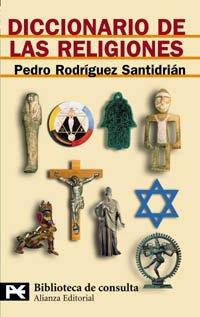 9788420656656: Diccionario de las religiones (El Libro De Bolsillo - Bibliotecas Temáticas - Biblioteca De Consulta)
