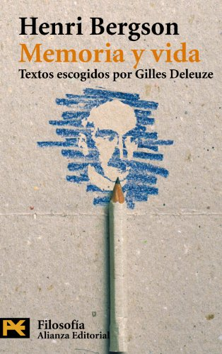 9788420656724: Memoria Y Vida / Memory and Life: Textos escogidos por gilles deleuze (Humanidades) (Spanish Edition)