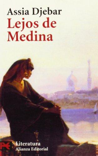 9788420656731: Lejos de Medina: Hijas de Ismael (El Libro De Bolsillo - Literatura)