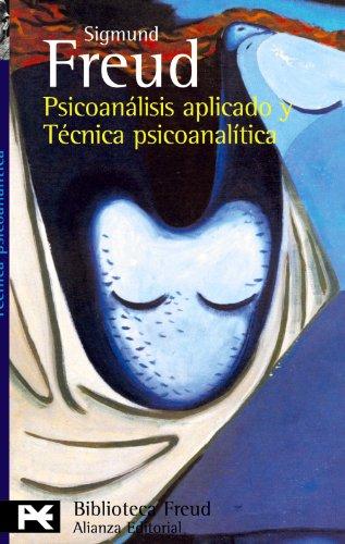 Psicoanálisis aplicado y técnica psicoanalítica: Freud, Sigmund