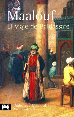 9788420656830: El viaje de Baldassare (El Libro De Bolsillo - Bibliotecas De Autor - Biblioteca Maalouf)