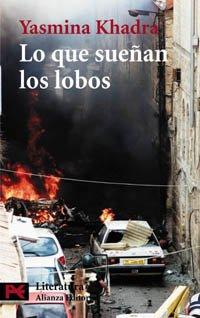 9788420656922: Lo Que Suenan Los Lobos / Wolf Dreams (Spanish Edition)