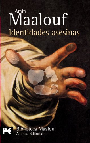 9788420657226: Identidades asesinas (El Libro De Bolsillo - Bibliotecas De Autor - Biblioteca Maalouf)