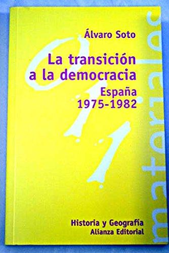 9788420657301: La transicion a la democracia (El Libro Universitario)