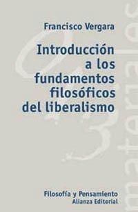 9788420657431: Introducción a los fundamentos filosóficos del liberalismo (El Libro Universitario - Materiales)