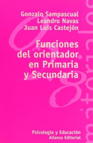 Funciones del orientador en Primaria y Secundaria: Sampascual, Gonzalo; Navas,