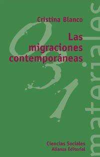 9788420657554: Las migraciones contemporáneas (El Libro Universitario - Materiales)