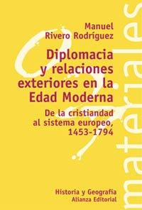 Diplomacia y relaciones exteriores en la Edad: Rivero Rodríguez, Manuel