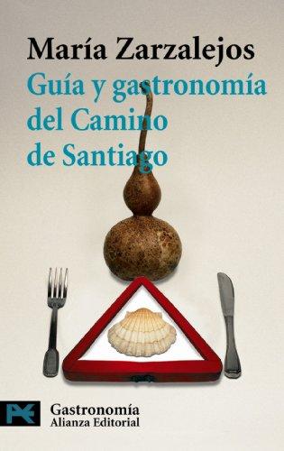 9788420657738: Guia y gastronomia del Camino de Santiago / Guide and Gastronomy of the Camino de Santiago (Spanish Edition)