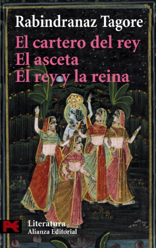 9788420657820: El Cartero Del Rey & El Asceta & El Rey y La Reina / The King's postman & The ascetic & The King and The Queen (Spanish Edition)