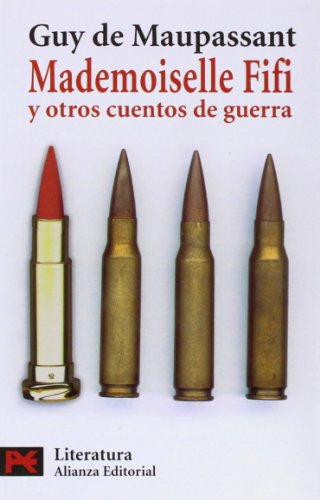 9788420657899: Mademoiselle Fifi y otros cuentos de guerra / Mademoiselle Fifi and Other Stories of War (Spanish Edition)
