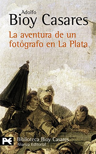9788420657912: La aventura de un fotografo en la plata / The Adventure of a Photographer in La Plata (Spanish Edition)