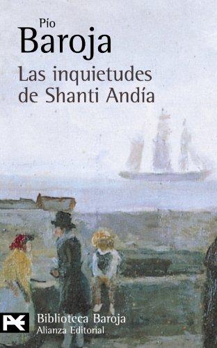 9788420658131: Las inquietudes de Shanti Andía (El Libro De Bolsillo - Bibliotecas De Autor - Biblioteca Baroja)