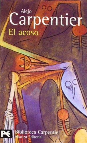 9788420658186: El acoso (El Libro De Bolsillo - Bibliotecas De Autor - Biblioteca Carpentier)