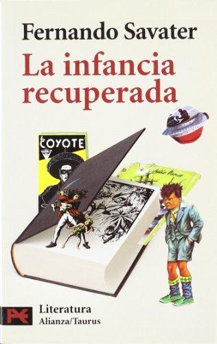 9788420658414: La infancia recuperada (El Libro De Bolsillo - Humanidades)
