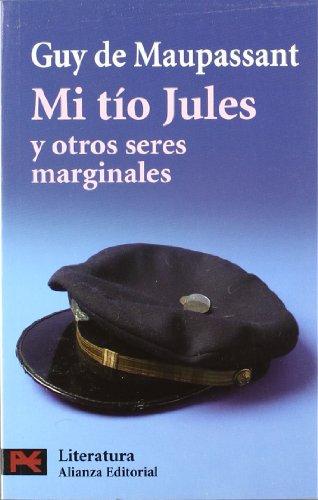 9788420658469: Mi tío Jules y otros seres marginales (El Libro De Bolsillo - Literatura)