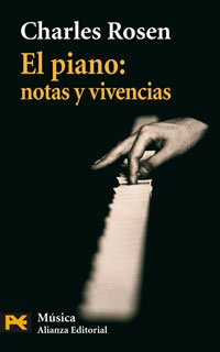 9788420658483: El piano / Piano Notes: Notas y vivencias / The World of the Pianist (Spanish Edition)