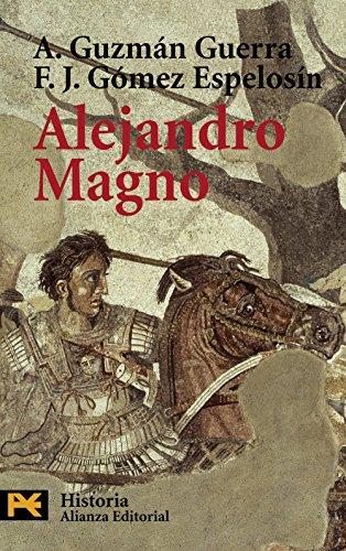 9788420658650: Alejandro Magno (El libro de bolsillo - Historia) (Spanish Edition)