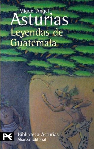 9788420658773: Leyendas de Guatemala (El Libro De Bolsillo - Bibliotecas De Autor - Biblioteca Asturias)