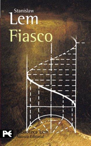 9788420658933: Fiasco (El Libro De Bolsillo - Bibliotecas De Autor - Biblioteca Lem)