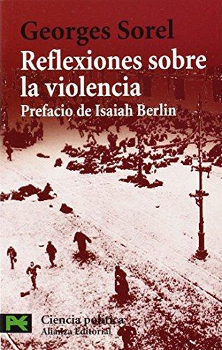 9788420658995: Reflexiones sobre la violencia / Reflections about Violence: Prefacio De Isaiah Berlin (El Libro De Bolsillo) (Spanish Edition)