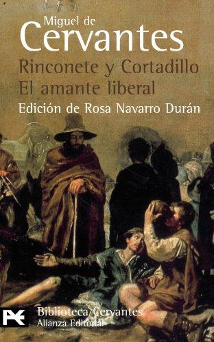 Rinconete y Cortadillo / El amante liberal: Novelas ejemplares (El Libro De Bolsillo - Bibliotecas De Autor - Biblioteca Cervantes) - Cervantes, Miguel de [Autor]