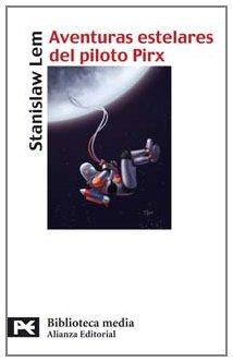 9788420659091: Aventuras estelares del piloto Pirx (El Libro De Bolsillo - Bibliotecas Temáticas - Biblioteca Media)