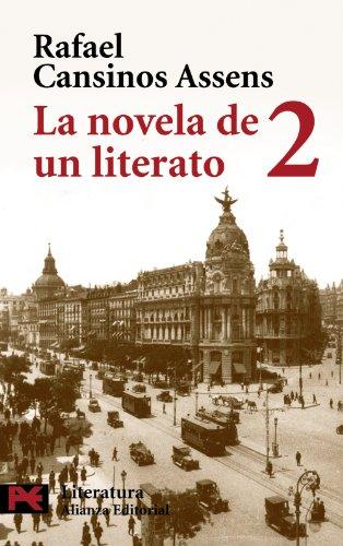 9788420659138: La novela de un literato / The Novel of a Man of Letters: (Hombres, Ideas, Escenas, Efemerides, Anecdotas...) (1914-1921) (El Libro De Bolsillo) (Spanish Edition)
