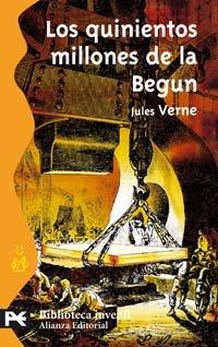 9788420659237: Los quinientos millones de la Begun (El Libro De Bolsillo - Bibliotecas Temáticas - Biblioteca Juvenil)