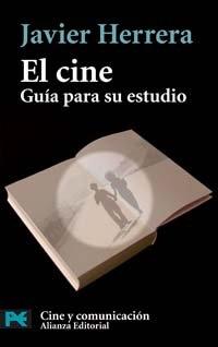 9788420659350: El cine: Guia para su estudio (COLECCION CINE Y COMUNICACION) (Spanish Edition)