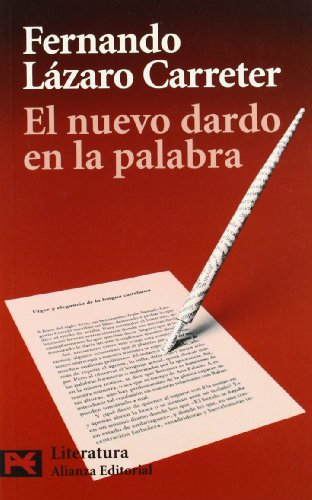 9788420659398: El nuevo dardo en la palabra / The New Dart In The word (Literatura) (Spanish Edition)