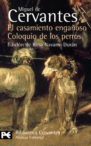 9788420659480: El Casamiento Enganoso / El Coloquio De Los Perros: Novelas Ejemplares (El Libro De Bolsillo) (Spanish Edition)