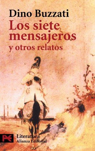 Los siete mensajeros y otros relatos / Seven Messengers and other Stories (El Libro De ...