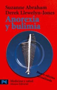 9788420659589: Anorexia y bulimia: Desórdenes alimentarios (El Libro De Bolsillo - Ciencias)