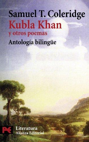 Kubla Khan y otros poemas / Kubla: Samuel Taylor Coleridge