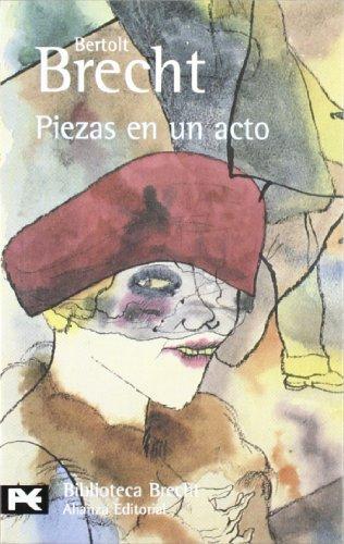 Piezas En Un Acto (Spanish Edition): Deceased Bertolt Brecht