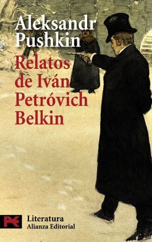 9788420659671: Relatos del difunto Ivan Petrovich Belkin / Stories of the Late Ivan Petrovich Belkin (Spanish Edition)