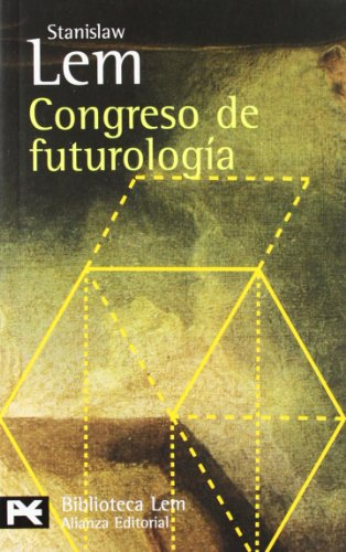 Congreso De Futurologia / The Futurological Congress (Biblioteca De Autor / Author ...