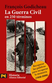 9788420659770: La Guerra Civil en 250 terminos / The Civil War in 250 words (El Libro De Bolsillo. Areas De Conocimiento. Humanidades. Religion Y Mitologia) (Spanish Edition)