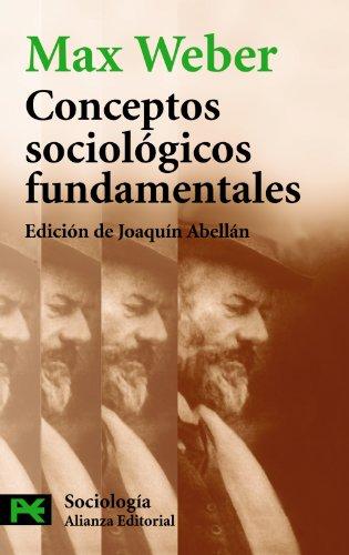 Conceptos sociologicos fundamentales / Fundamental sociological Concepts: Weber, Max