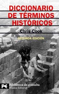 9788420660073: Diccionario de términos históricos: Segunda edición (El Libro De Bolsillo - Bibliotecas Temáticas - Biblioteca De Consulta)